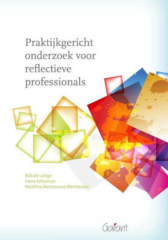 Praktijkgericht onderzoek voor reflectieve professionals - R. de Lange | Readingchampions.org.uk
