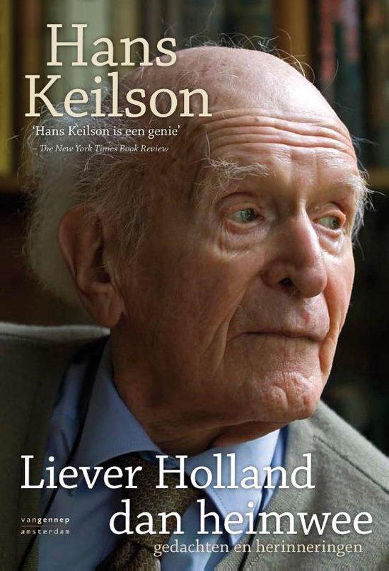 Liever Holland dan heimwee - Hans Keilson |