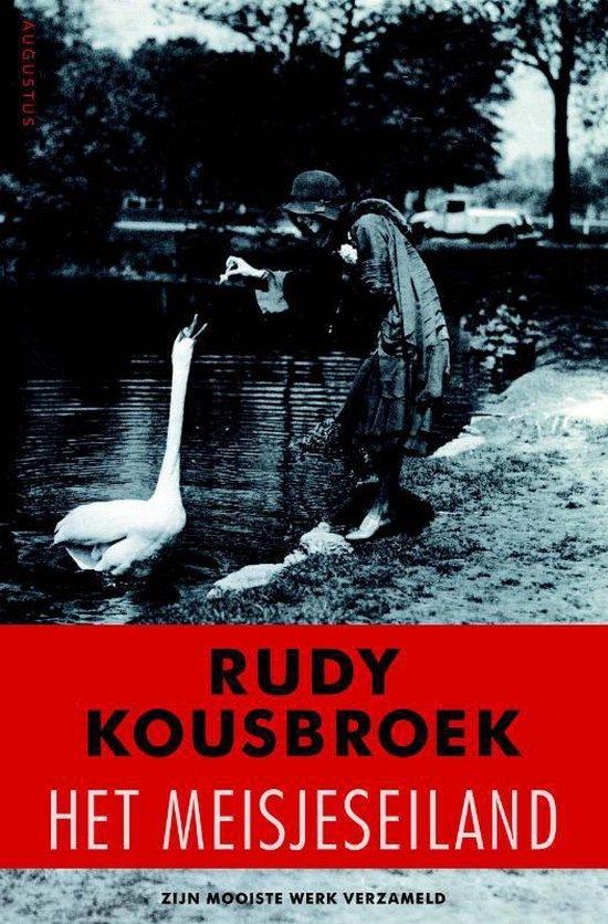 Het meisjeseiland - Rudy Kousbroek |