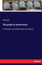 The guide to preferment