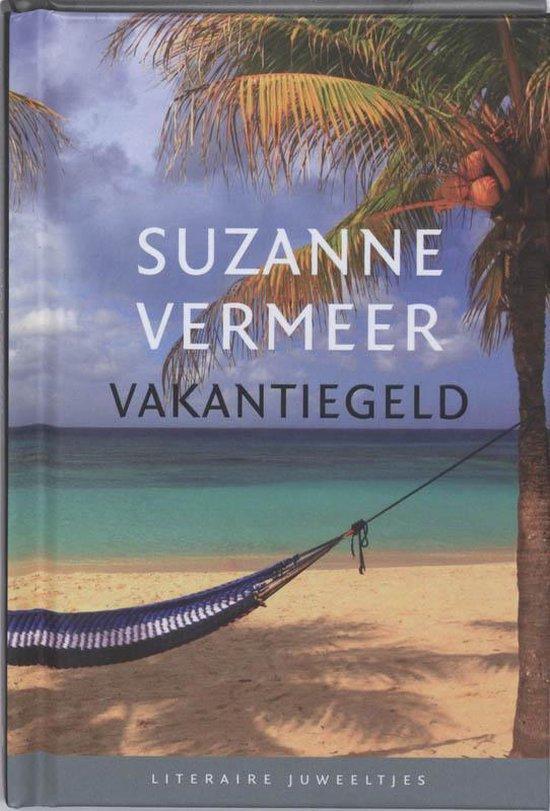 Vakantiegeld - Suzanne Vermeer | Fthsonline.com