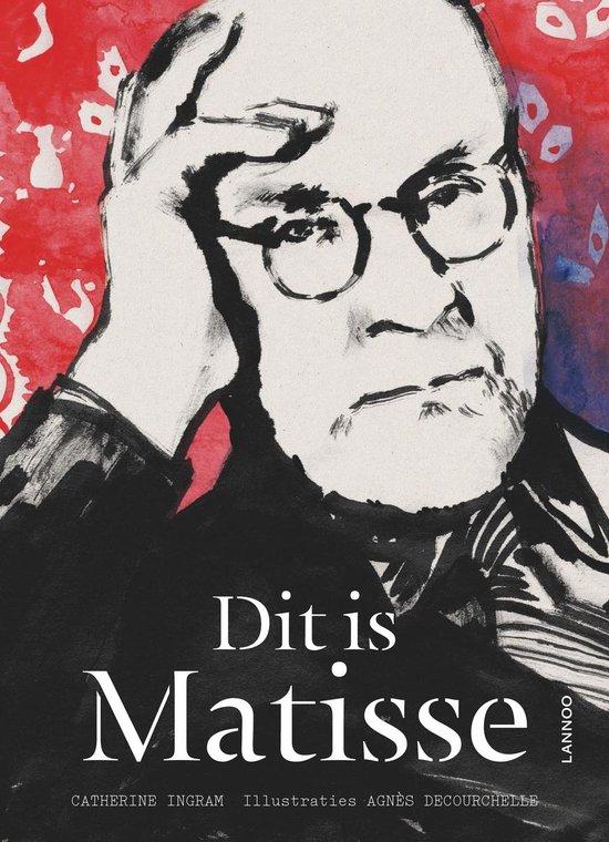 Dit is Matisse - Catherine Ingram |