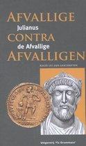 Grieks Proza 30 -   Afvallige contra afvalligen