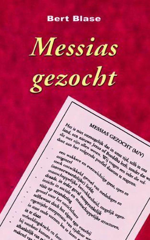 Messias gezocht - B. Blase  