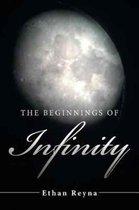 Boek cover The Beginnings of Infinity van Ethan Reyna