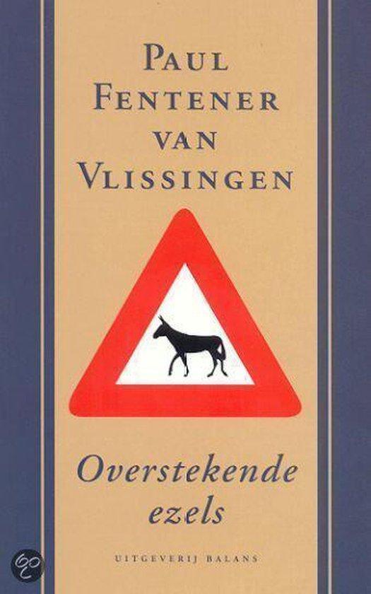 Overstekende Ezels - Paul Fentener van Vlissingen |