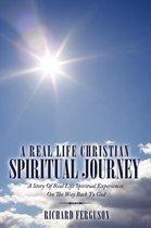 A Real Life Christian Spiritual Journey