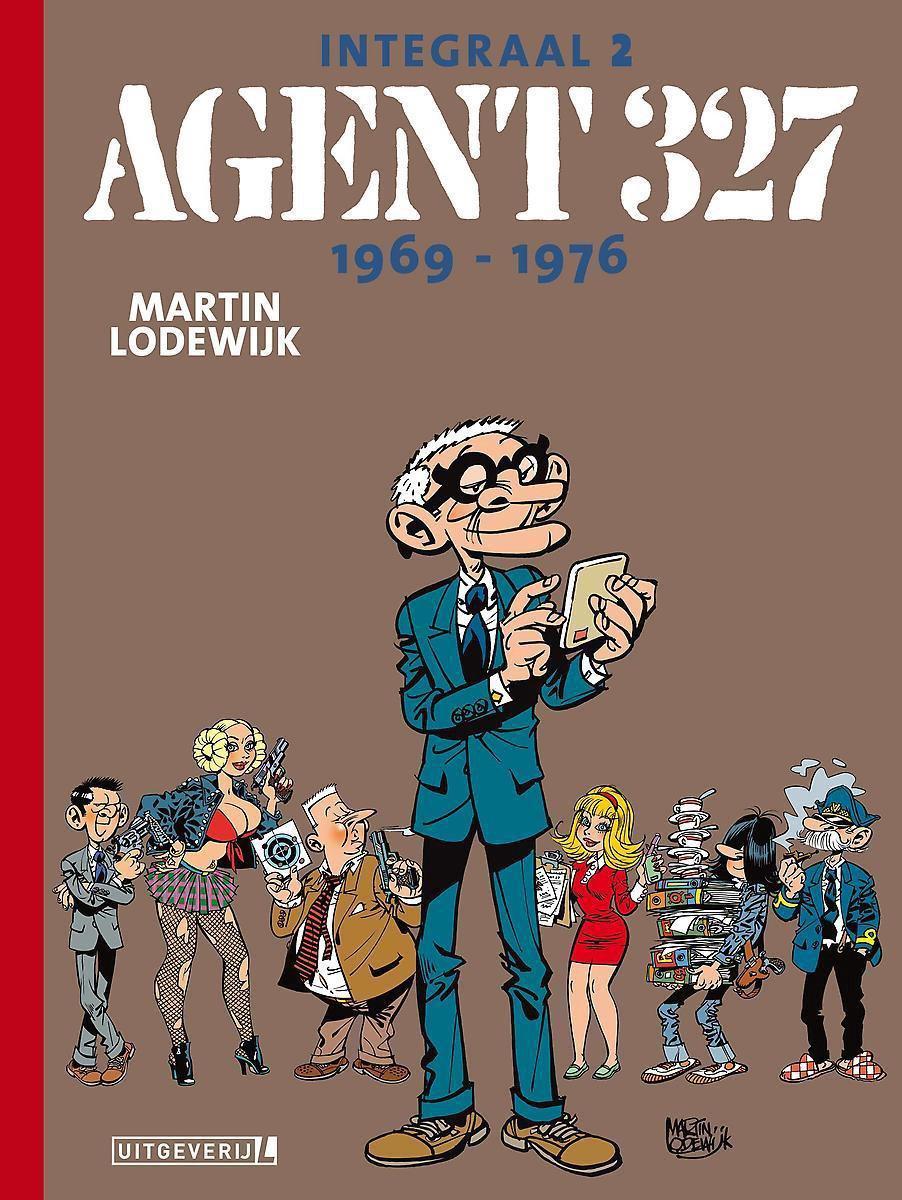 Agent 327 Integraal 2 -   Agent 327 1969-1976 - Martin Lodewijk