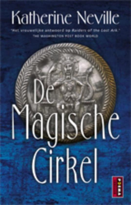 Cover van het boek 'De magische cirkel' van Katherine Neville