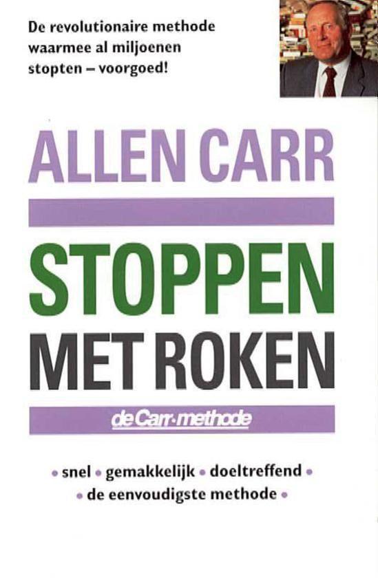 Boek cover Stoppen Met Roken Carr Methode van Allen Carr (Paperback)