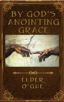 Omslag By God's Anointing Grace