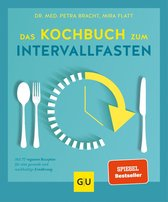 Boek cover Das Kochbuch zum Intervallfasten van Petra Bracht
