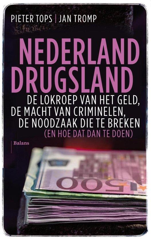 Boek cover Nederland drugsland van Pieter Tops (Onbekend)