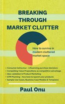 Breaking through Market Clutter