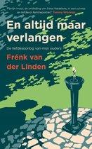 Boek cover En altijd maar verlangen van Frénk van der Linden (Hardcover)