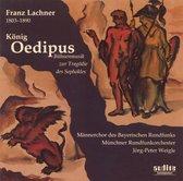 F. Lachner: Konig Odipus