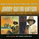 Johnny Guitar Watson..
