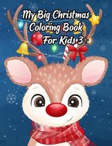 My Big Christmas Coloring Book For Kids 3+