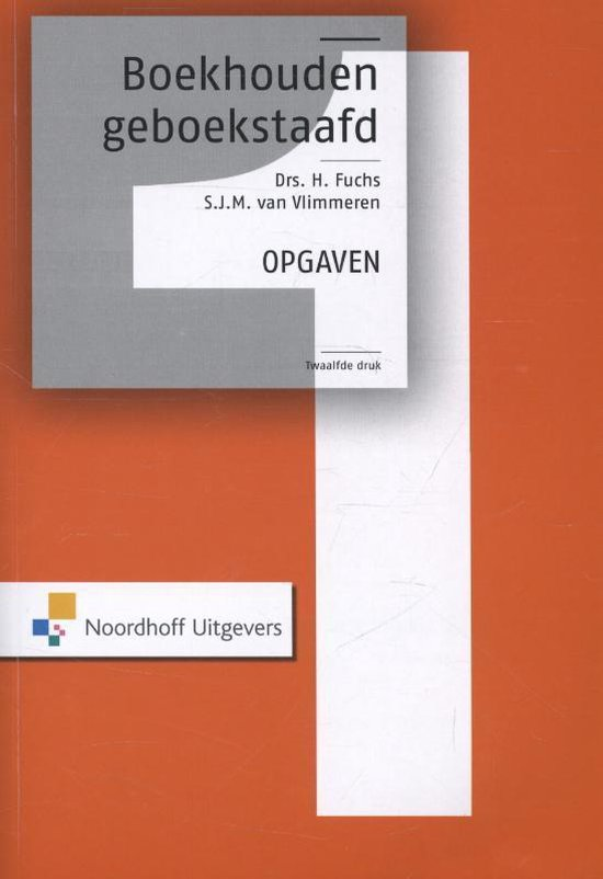 Boek cover Boekhouden geboekstaafd 1 van W.J Broerse (Paperback)