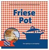 Nederlandse streekgerechten en wetenswaardigheden  -   Friese pot