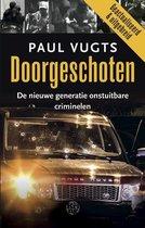 Boek cover Doorgeschoten van Paul Vugts (Paperback)