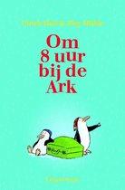 Omslag Om 8 uur bij de Ark