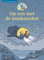 Tijd voor een boek  -   Tijd voor een boek! Op reis met de tandenrobot
