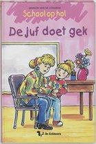 Boek cover School Op Hol / De Juf Doet Gek / Druk 1 van Marion van de Coolwijk