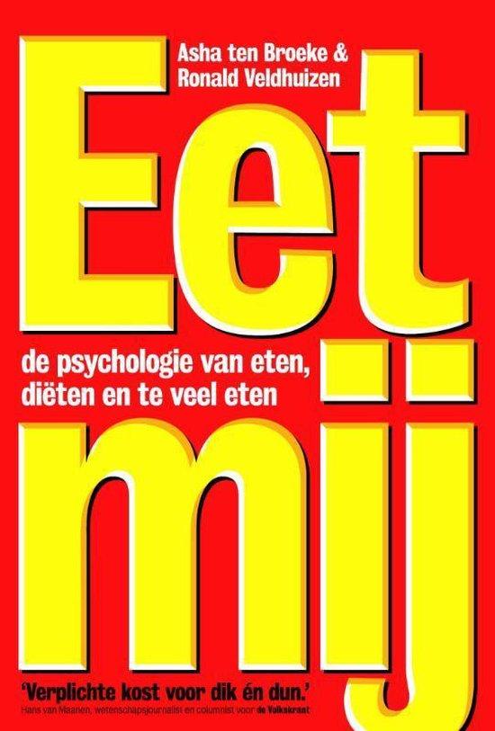 Boek cover Eet mij van Asha ten Broeke (Paperback)