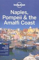 Lonely Planet: Naples, Pompeii & the Amalfi Coast (5th Ed)
