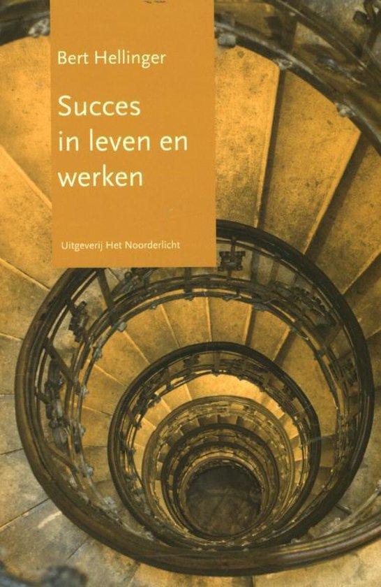 Boek cover Succes in leven en werken van Bert Hellinger (Paperback)