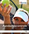 &Tennis  -   Aandachtscontrole