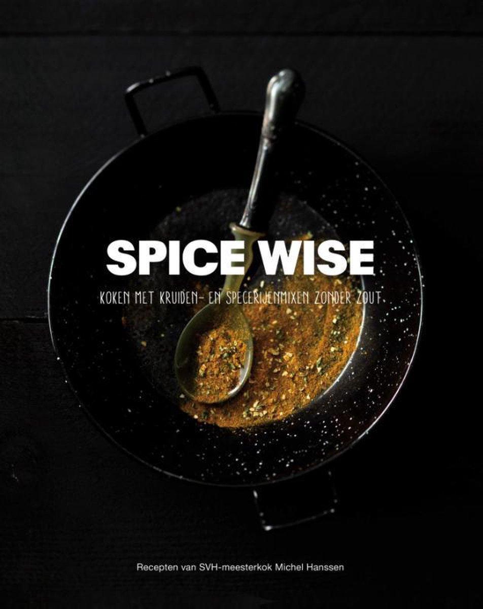 Spice Wise koken met kruiden zonder zout boek - Zwarte Editie