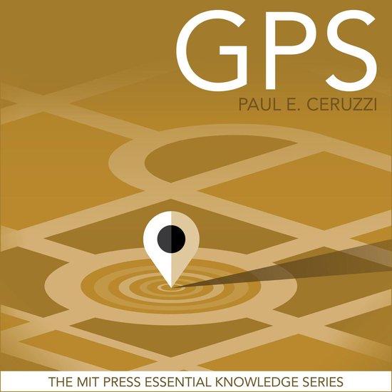 Boek cover GPS van Paul E. Ceruzzi (Onbekend)