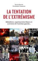 La tentation de l'extrémisme