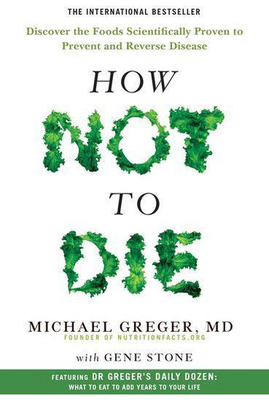 Boek cover How Not To Die van M D Michael Greger (Onbekend)