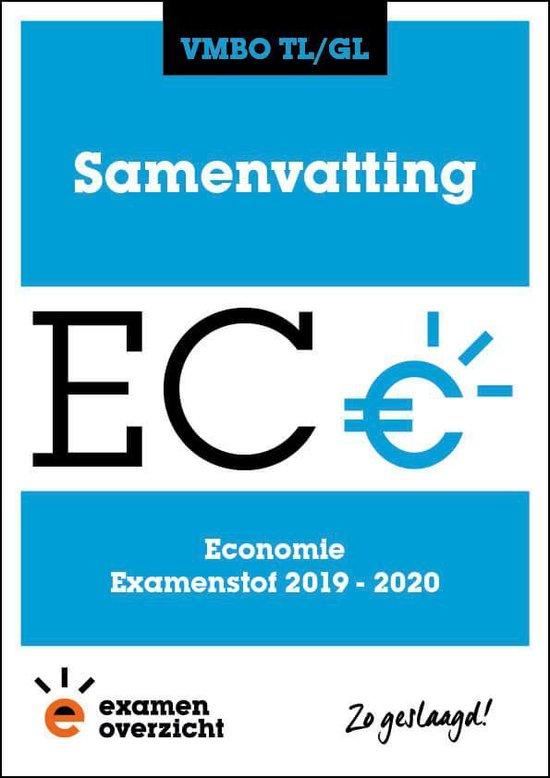 ExamenOverzicht - Samenvatting Economie VMBO TL/GL - ExamenOverzicht |