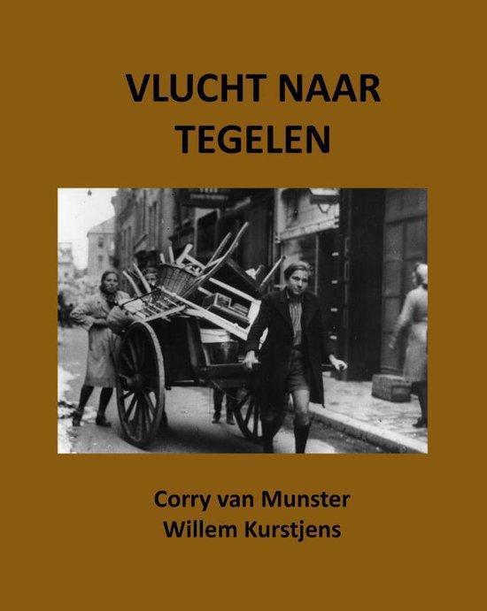 Boek cover Vlucht naar Tegelen van Corry van Munster (Paperback)