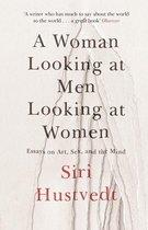 Boek cover A Woman Looking at Men Looking at Women van Siri Hustvedt (Onbekend)