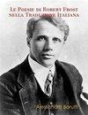 Le Poesie Di Robert Frost Nella Traduzione Italiana