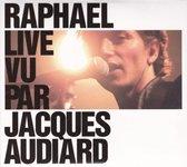 Live Vu par Jacques Audiard