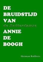 De bruidstijd van de Rotterdamse Annie de Boogh