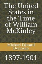 The United States in the Time of William McKinley