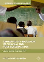 Kenyan Youth Education in Colonial and Post-Colonial Times