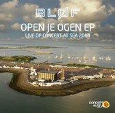 Open Je Ogen EP (Live op Concert at Sea 2014)
