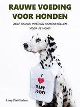 Rauwe Voeding Voor Honden