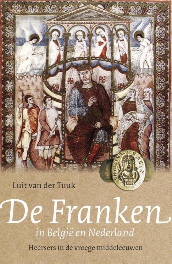 Boek cover De Franken in België en Nederland van Luit van der Tuuk (Paperback)