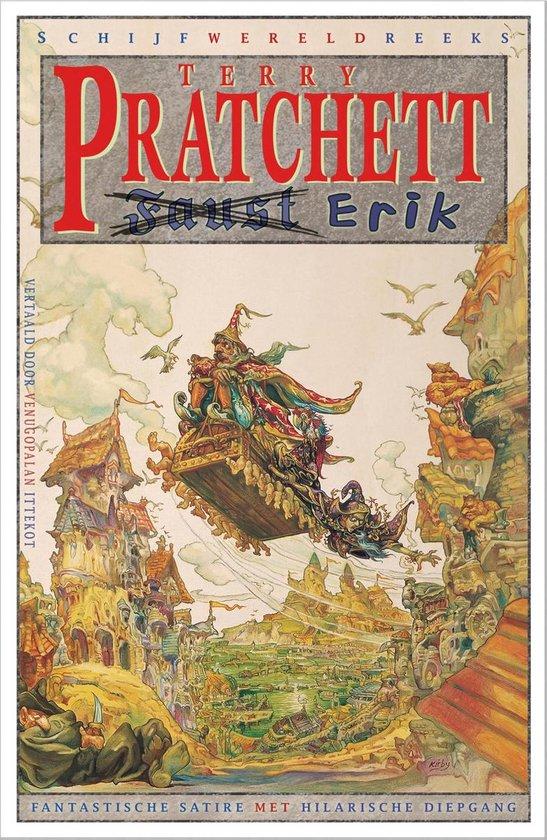Schijfwereldreeks - 9 - Faust Erik - Terry Pratchett |