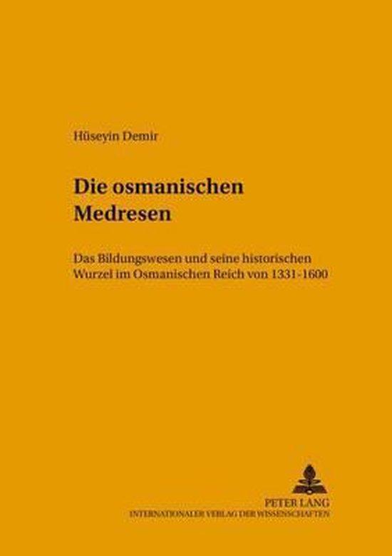 Die Osmanischen Medresen