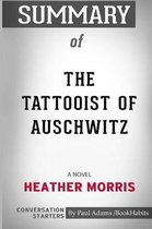 Summary of the Tattooist of Auschwitz